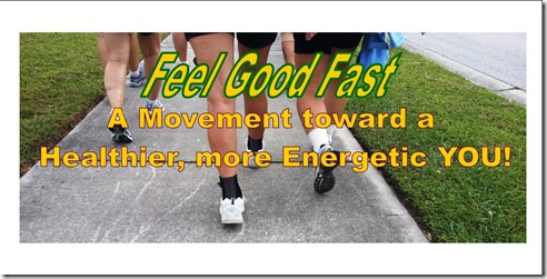 Feel Good Fast Walking Banner