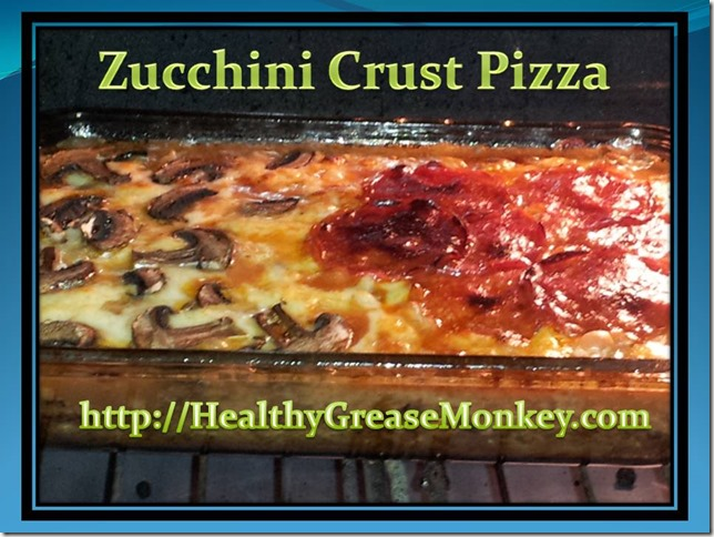 ZucchiniCrustPizza by HealthyGreaseMonkey.com