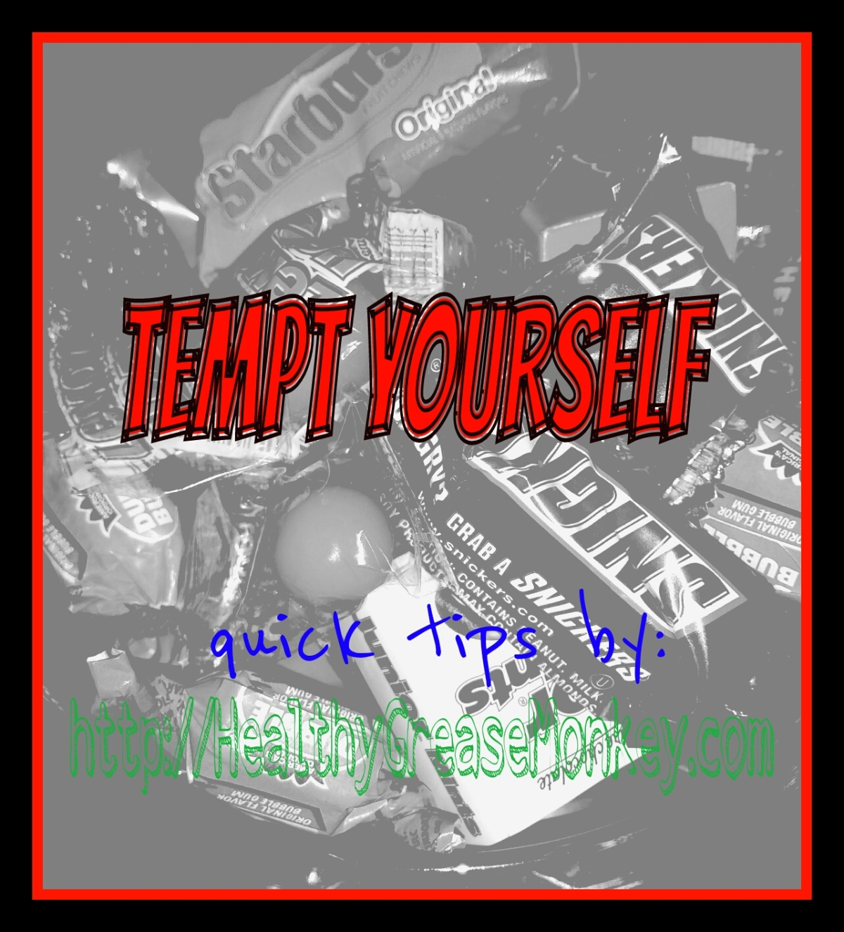 tempt yourself